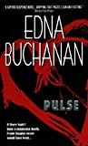 Pulse by  Edna Buchanan (Author) (Mass Market Paperback - April 1999)