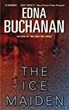 The Ice Maiden : A Britt Montero Mystery by  Edna Buchanan (Author) (Mass Market Paperback - December 2003)