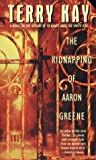 The Kidnapping of Aaron Greene - book cover picture