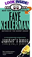 Jupiter's Bones : A Peter Decker/Rina Lazarus Novel by Faye Kellerman