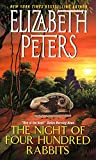 The Night of Four Hundred Rabbits by  Elizabeth Peters (Author) (Mass Market Paperback - March 2002)