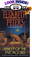 Street of the Five Moons (A Vicky Bliss Mystery) by  Elizabeth Peters (Author) (Mass Market Paperback - March 2000)