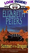 Summer of the Dragon by  Elizabeth Peters (Author) (Mass Market Paperback - March 2001)