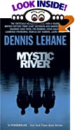 Mystic River by  Dennis Lehane (Author) (Mass Market Paperback - April 2002)