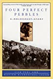 Four Perfect Pebbles: A Holocaust Story - book cover picture