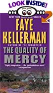 The Quality of Mercy by  Faye Kellerman (Author) (Mass Market Paperback - February 2002)