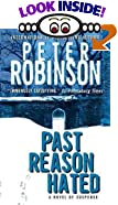 Past Reason Hated: An Inspector Banks Mystery by Peter Robinson
