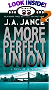 A More Perfect Union by  J.A. Jance (Mass Market Paperback - November 1988)