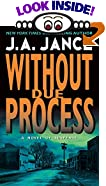 Without Due Process by  J.A. Jance (Mass Market Paperback - October 1993)