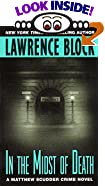 In the Midst of Death by  Lawrence Block (Author) (Mass Market Paperback - May 2002)
