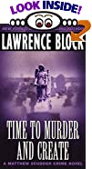 Time to Murder and Create by  Lawrence Block (Author) (Mass Market Paperback - July 2002)