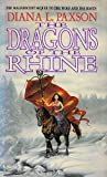 The Dragons of the Rhine (Paxson, Diana L. Wodan's Children, Bk. 2.)