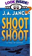 Shoot Don't Shoot: A Joanna Brady Mystery by  J.A. Jance (Mass Market Paperback - August 2003)