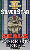 Silver Star (Seals: The Warrior Breed, Book 1) - book cover picture