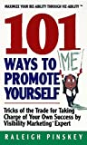 Buy 101 Ways Promote Yourself : Tricks Of The Trade For Taking Charge Of Your Own Success from Amazon