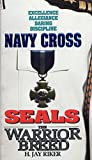 Navy Cross (Seals: The Warrior Breed, Book 4) - book cover picture