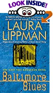 Baltimore Blues by  Laura Lippman (Author) (Mass Market Paperback - February 1997)