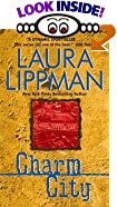 Charm City by  Laura Lippman (Author) (Mass Market Paperback - October 1997)