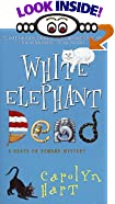 White Elephant Dead: : A Death on Demand Mystery by  Carolyn Hart (Author) (Mass Market Paperback - September 2000)