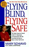 Buy Flying Blind, Flying Safe: The Former Inspector General of the U.S. Department of Transportation Tells You Everything You Need to Know to Travel Safer from Amazon