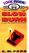 Slow Burn by  G.M. Ford (Author) (Mass Market Paperback - February 1999)