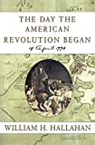The Day the American Revolution Began: 19 April 1775