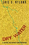Dry Water (Misc)