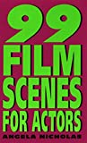 99 Film Scenes for Actors - book cover picture