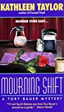 Mourning Shift : A Tory Bauer Mystery (Tory Bauer Mystery) - book cover picture