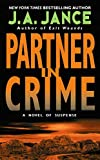 Partner in Crime by  J.A. Jance (Author) (Mass Market Paperback - July 2003)