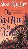 The Last Man in Town (An Avon Romantic Treasure) - book cover picture