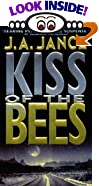 Kiss of the Bees: A Novel of Suspense by  J.A. Jance (Mass Market Paperback - January 2001)