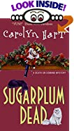 Sugarplum Dead : A Death on Demand Mystery by  Carolyn Hart (Author) (Mass Market Paperback - October 2001)