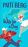 Wife for a Day (Avon Light Contemporary Romances) by Patti Berg