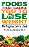 Foods That Cause You to Lose Weight: : The Negative Calorie Effect - book cover picture