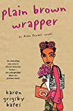 Plain Brown Wrapper: An Alex Powell Novel by Karen G. Bates