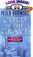 Cold Is the Grave : A Novel of Suspense by  Peter Robinson (Author) (Mass Market Paperback - September 2001)