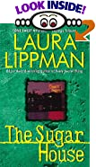 The Sugar House: A Tess Monaghan Mystery by  Laura Lippman (Author) (Mass Market Paperback - July 2001) 