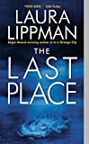 The Last Place by  Laura Lippman (Author) (Mass Market Paperback - August 2003)