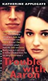 Trouble With Aaron (Making Out) - book cover picture