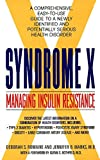 Syndrome X: Managing Insulin Resistance