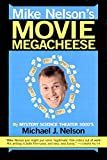 Mike Nelson's Movie Megacheese - book cover picture