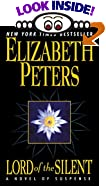 Lord of the Silent: A Novel of Suspense by  Elizabeth Peters (Author) (Mass Market Paperback - April 2002)