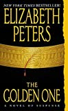 The Golden One : A Novel of Suspense by  Elizabeth Peters (Author) (Mass Market Paperback - March 2003)