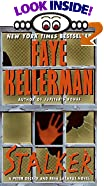 Stalker: A Peter Decker and Rina Lazarus Novel by  Faye Kellerman (Author) (Mass Market Paperback - July 2001)