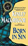 Born in Sin : A MacAllisters Novel