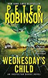 Wednesday's Child by  Peter Robinson (Author) (Mass Market Paperback - April 2002)