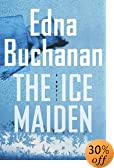 The Ice Maiden : A Novel by  Edna Buchanan (Author) (Hardcover - October 2002)