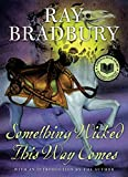 Something Wicked This Way Comes (1962) (Book) written by Ray Bradbury