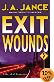 Exit Wounds : A Novel of Suspense by  J. A. Jance (Author) (Hardcover - July 2003)